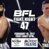 BFL47 | Ghaeni vs Tremayne | Vancouver MMA